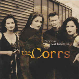 Corrs ‎– Forgiven, Not Forgotten (CD)