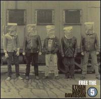 Ethan Daniel Davidson – Free The Ethan Daniel Davidson Five (CD)