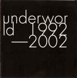 Underworld – 1992-2002 (CD)