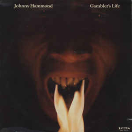 Johnny Hammond ‎– Gambler's Life
