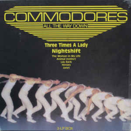 Commodores – All The Way Down
