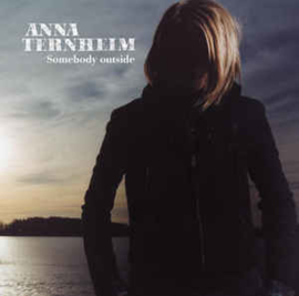 Anna Ternheim ‎– Somebody Outside (CD)