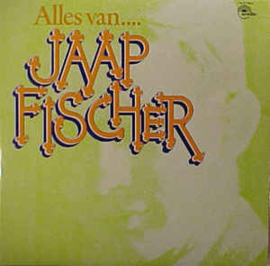 Jaap Fischer – Alles Van....
