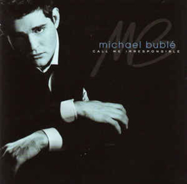 Michael Bublé ‎– Call Me Irresponsible (CD)