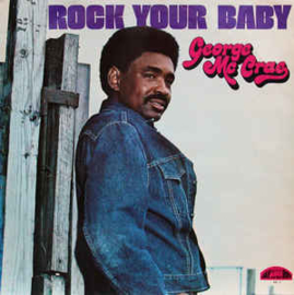 George McCrae ‎– Rock Your Baby