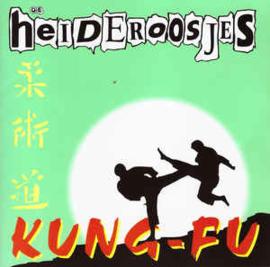Heideroosjes – Kung-Fu (CD)