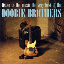 Doobie Brothers – Listen To The Music: The Very Best Of The Doobie (CD)