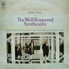 Walter Carlos ‎– The Well-Tempered Synthesizer