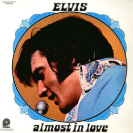 Elvis Presley ‎– Almost In Love