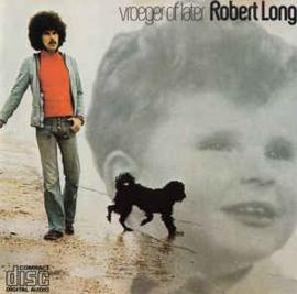 Robert Long – Vroeger Of Later (CD)