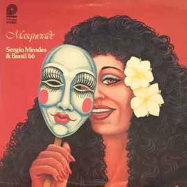 Sérgio Mendes & Brasil '66 – Masquerade