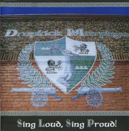 Dropkick Murphys – Sing Loud, Sing Proud! (CD)