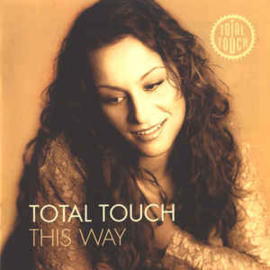 Total Touch ‎– This Way (CD)
