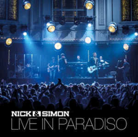 Nick & Simon ‎– Live In Paradiso (CD)