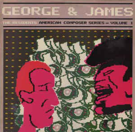 Residents ‎– George & James (American Composer Series - Volume 1)
