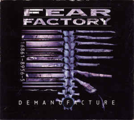 Fear Factory ‎– Demanufacture (CD)