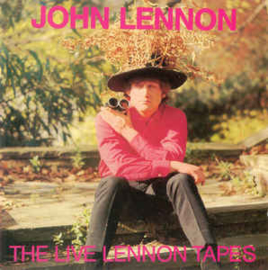 John Lennon – The Live Lennon Tapes (CD)