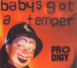 Prodigy – Baby's Got A Temper (CD)