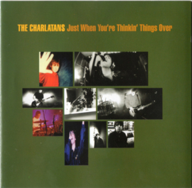 Charlatans – Just When You're Thinkin' Things Over (CD)