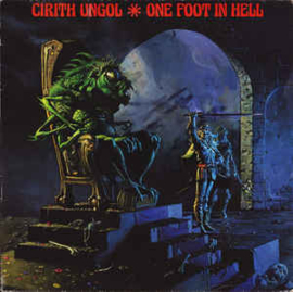 Cirith Ungol ‎– One Foot In Hell