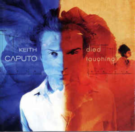 Keith Caputo ‎– Died Laughing (CD)