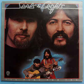Seals & Crofts ‎– I'll Play For You