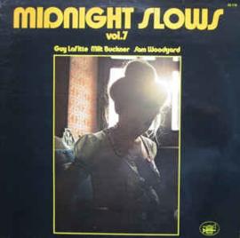Midnight Slows Vol.7 - Milt Buckner / Guy Lafitte / Sam Woodyard 