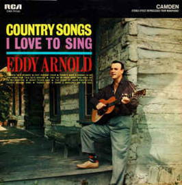 Eddy Arnold ‎– Country Songs I Love To Sing