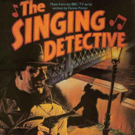 Various – The Singing Detective (Music From The BBC-TV Serial)