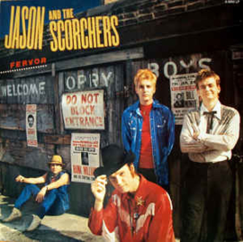 Jason And The Scorchers ‎– Fervor