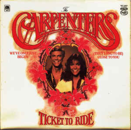 Carpenters ‎– Ticket To Ride