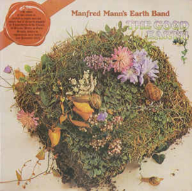 Manfred Mann's Earth Band – The Good Earth