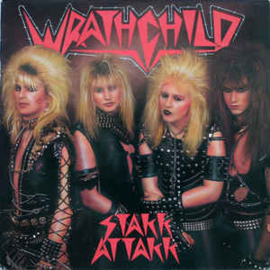Wrathchild – Stakk Attakk
