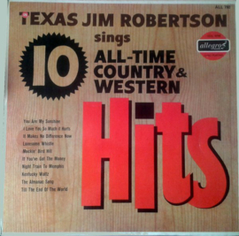 Texas Jim Robertson – Texas Jim Robertson Sings 10 All-Time Country And Western Hits