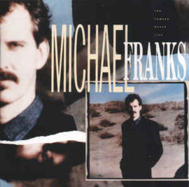Michael Franks ‎– The Camera Never Lies (CD)