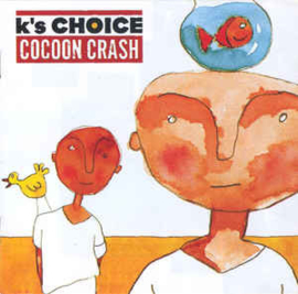 K's Choice ‎– Cocoon Crash (CD)