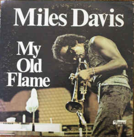 Miles Davis ‎– My Old Flame