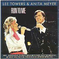 Lee Towers & Anita Meyer – Run To Me