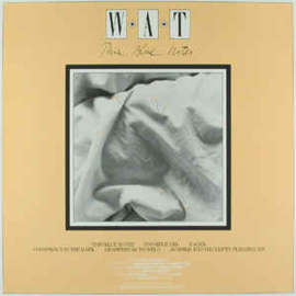 WAT ‎– Thin Blue Notes