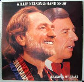 Willie Nelson & Hank Snow – Brand On My Heart