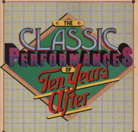 Ten Years After ‎– The Classic Performances
