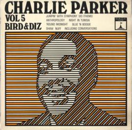 Charlie Parker – Vol. 5 / Bird And Diz