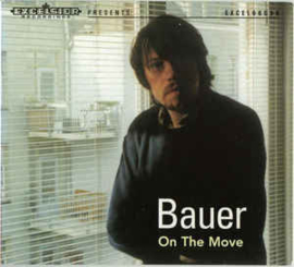 Bauer ‎– On The Move (CD)