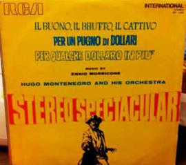 Hugo Montenegro And His Orchestra – Il Buono, Il Brutto, Il Cattivo - Per Un Pugno Di Dollari - Per Qualche Dollaro In Piu