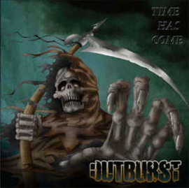 Outburst ‎– Time Has Come (CD)