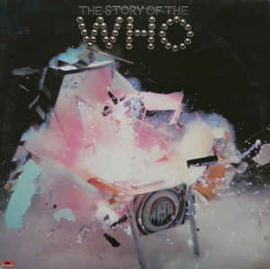 Who ‎– The Story Of The Who