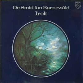 Irolt – De Smid Fan Earnewâld
