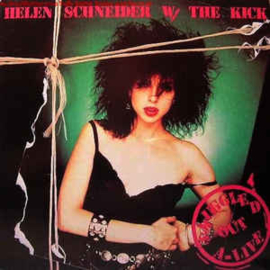 Helen Schneider W/ The Kick  ‎– Smuggled Out A-Live