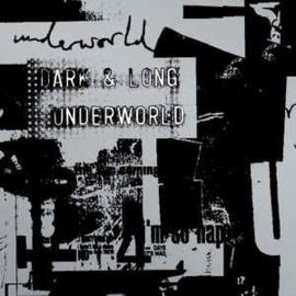 Underworld – Dark & Long (CD)