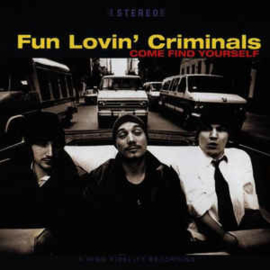 Fun Lovin' Criminals ‎– Come Find Yourself (CD)